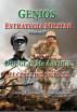 Genios de la Estrategia Militar Volumen IV, Douglas Mc Arthur El César del Siglo XX by Luis Alberto Villamarin Pulido