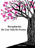 Recopilación De Una Vida De Poema by Cindy Pantoja