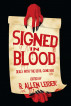 Signed in Blood: Deals With the Devil Gone Bad by R. Allen Leider