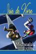 Joie de Vivre by Micheala Lynn