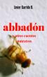 Abbadón y otros cuentos siniestros by Javier Garrido