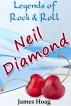 Legends of Rock & Roll - Neil Diamond by James Hoag