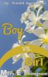 Boy vs. Girl by Mary E Thompson