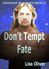 Don't Tempt Fate by Lisa Oliver