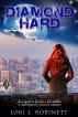 Diamond Hard by Lori L. Robinett