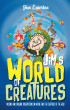 Jim's World of Creatures by Jim Emerton