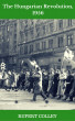 The Hungarian Revolution, 1956 by Rupert Colley