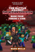 Steve's New Neighbors: The Wither Skeleton King, Book 4: Finding a Cure by Mark Mulle