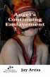 Angel's Continuing Enslavement by Jay Aress