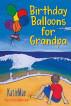 Birthday Balloons for Grandpa by KatieMae