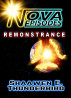 Nova Episodes: Remonstrance by Shaawen E. Thunderbird