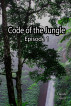 Code of the Jungle - Episode 1 by Claude David