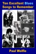 Ten Excellent Blues Songs to Remember by Paul Wolfle