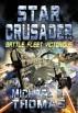 Star Crusader: Battle Fleet Victorious by Michael G. Thomas