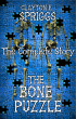 The Bone Puzzle: The Complete Story by Clayton E. Spriggs