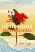 Of Dreams and Ceremonies by Julie Bozza