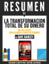 La Transformacion Total De Su Dinero:Un Plan Efectivo Para Alcanzar El Bienestar Economico – Resumen Del Libro De Dave Ramsey by Sapiens Editorial