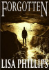 Forgotten by Lisa Phillips