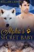 Alpha's Secret Baby (Alphas' Fated Mates #2) by kellanlarkin