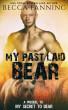 My Past Laid Bear by Becca Fanning