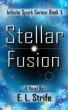 Stellar Fusion by Elysia Strife