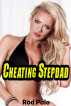 Cheating Stepdad by Rod Polo