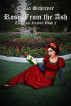 Rose from the Ash by Casia Schreyer