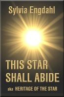 Sylvia Engdahl - This Star Shall Abide: aka Heritage of the Star