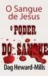 O Poder do Sangue by Dag Heward-Mills