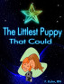 The Littlest Puppy That Could by F. Kuhn, RN