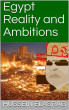 Egypt Reality and Ambitions by Hussein Elasrag