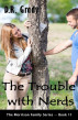 The Trouble with Nerds by D.R. Grady
