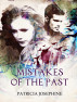 Mistakes of the Past by Patricia Josephine