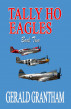 Tally Ho, Eagles... Book Two by Gerald Grantham