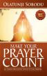 MAKE YOUR  PRAYER COUNT by Olatunji Sobodu