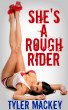 She's A Rough Rider by Tyler Mackey