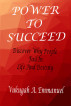 Power to Succeed-Why People Fail in Life an destiny by Vukugah Emmanuel