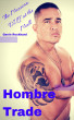 Hombre Trade: The Mexican DILF at the Mall by Gavin Rockhard