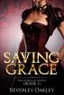 Saving Grace by Beverley Oakley