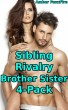 Sibling Rivalry Brother Sister 4-Pack by Amber FoxxFire