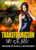 Transformation in Lust: Unleashing His Desire as a Latex Dragoness by Alis Mitsy
