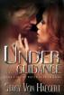 Under His Guidance (White Rose Trilogy Volume 2) by Stacy Von  Haegert
