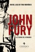 John Fury, La leyenda del Vengador by Rafael Luca de Tena Rodrígue