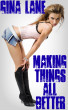 Making Things All Better by Gina Lane