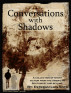 Conversations With Shadows: Short Fiction From The American Southwest And Beyond by Esteban Luis Soto