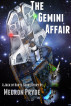 The Gemini Affair by Medron Pryde