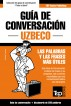 Guía de Conversación Español-Uzbeco y mini diccionario de 250 palabras by Andrey Taranov