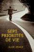 Sept priorités de vie by Alan Drake