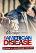 The American Disease, Episode 4: Broker Than Promises by Omar Tyree