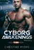 Cyborg Awakenings by Chris Myers